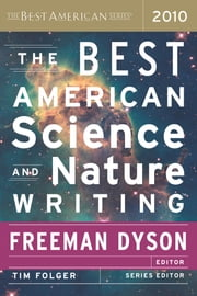 The Best American Science and Nature Writing 2010 ebook by Freeman Dyson,Tim Folger