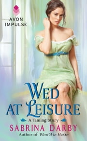 Wed at Leisure ebook by Sabrina Darby