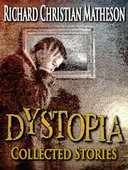 Dystopia ebook by Richard Christian Matheson