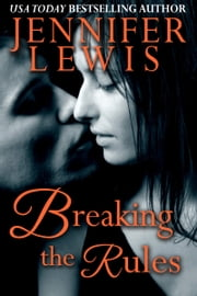 Breaking the Rules ebook by Jennifer Lewis