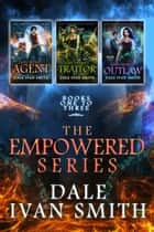 The Empowered Series Collection, Books 1-3 ebook by