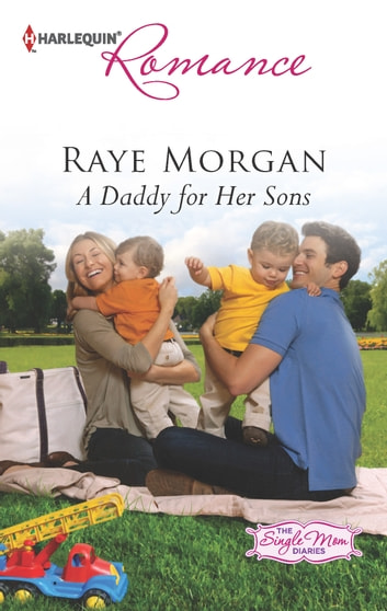 A Daddy for Her Sons 電子書 by Raye Morgan