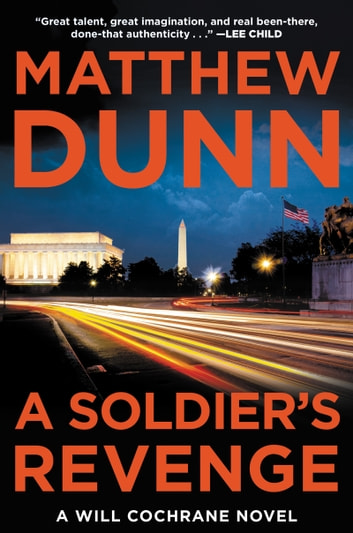 A Soldier's Revenge - A Will Cochrane Novel ebook by Matthew Dunn