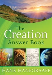 The Creation Answer Book ebook by Hank Hanegraaff