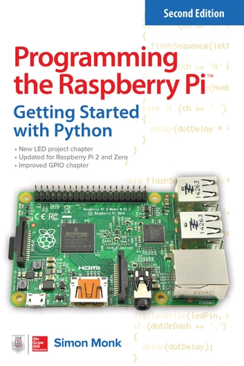 Programming the raspberry pi second edition getting started with programming the raspberry pi second edition getting started with python ebook by simon monk fandeluxe