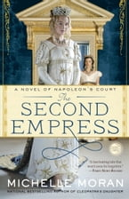 The Second Empress, A Novel of Napoleon's Court
