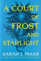 A Court of Frost and Starlight ebook by