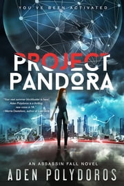 Project Pandora ebook by Aden Polydoros