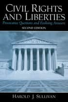Civil Rights and Liberties ebook by Harold J Sullivan