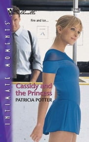 Cassidy and the Princess ebook by Patricia Potter