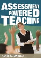 「Assessment-Powered Teaching」(Dr. Nancy W. Sindelar著)