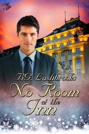 No Room at the Inn ebook by B.G. Lashbrooks