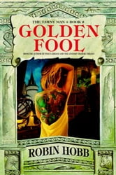 Golden Fool - The Tawny Man Trilogy Book 2 ebook by Robin Hobb
