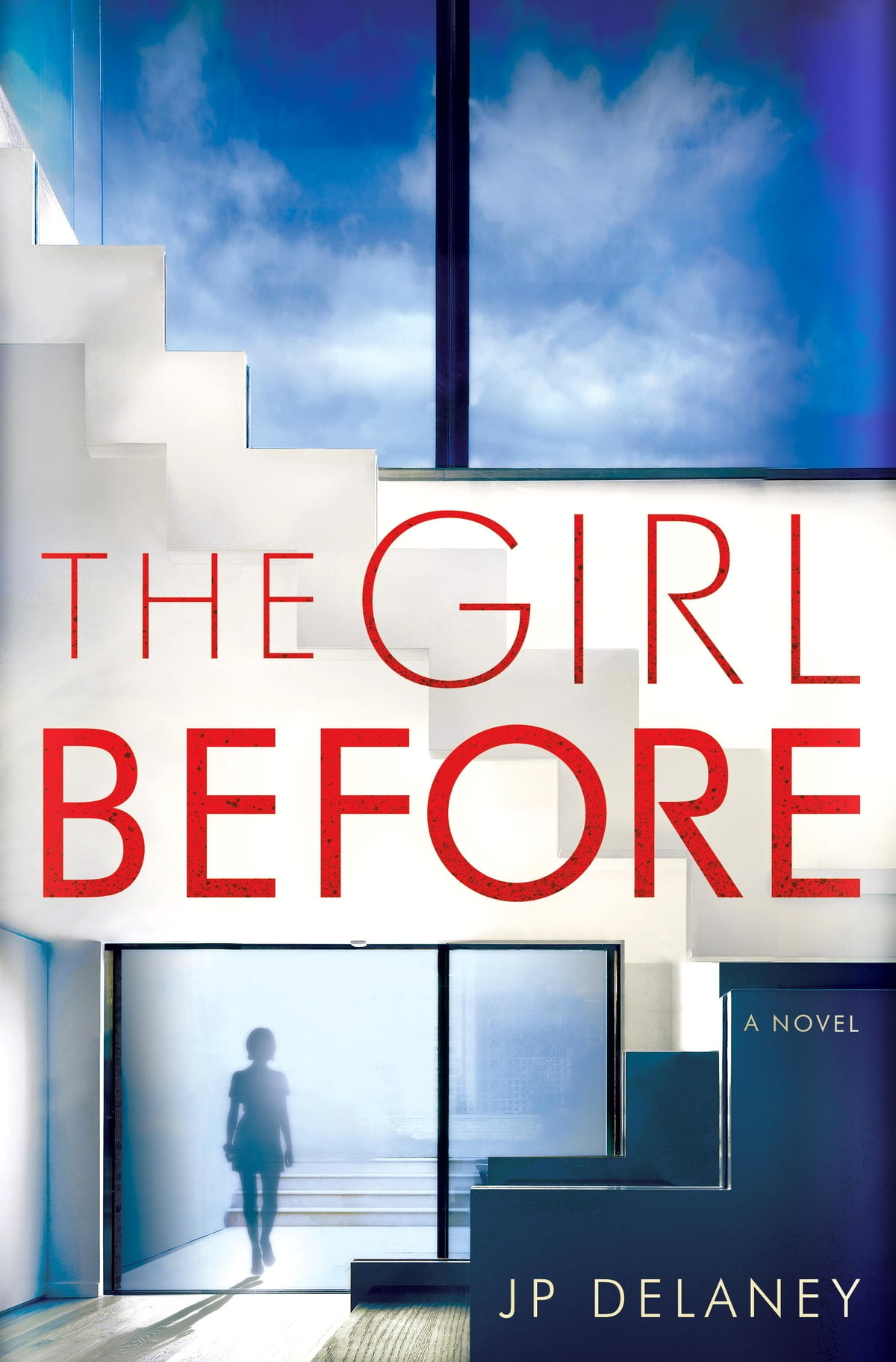 The Girl Before  A Novel Ebook By Jp Delaney