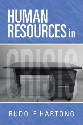 Human Resources in Crisis ebook by Rudolf Hartong