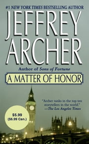 A Matter of Honor ebook by Jeffrey Archer