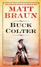 Buck Colter eBook par Matt Braun