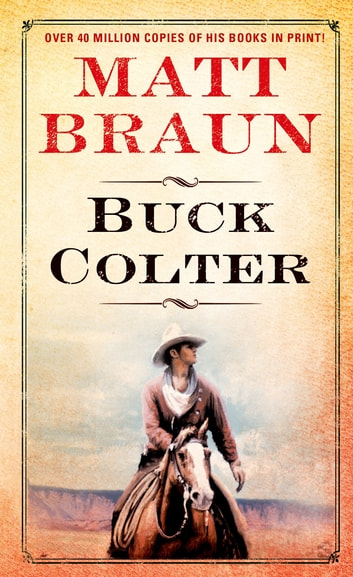 Buck Colter ebook by Matt Braun