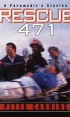 Rescue 471 ebook by Peter Canning