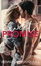 Sweet Promise ebook by Jennifer Woodhull