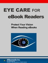Eye Care for eBook Readers ebook by Affeomedia