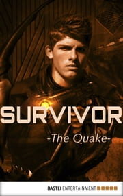 Survivor - Episode 5 - The Quake. Science Fiction Thriller ebook by Peter Anderson,Peter Millar