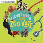 Curious About Zoo Vets ebook by Gina Shaw