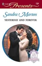 Yesterday and Forever ebook by Sandra Marton