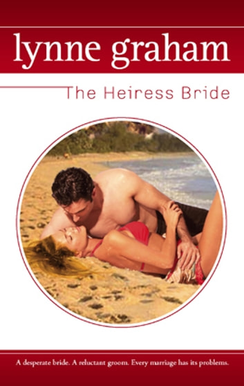 The Heiress Bride eBook by Lynne Graham