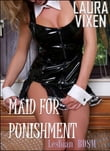 Maid for Punishment: Lesbian BDSM Erotica