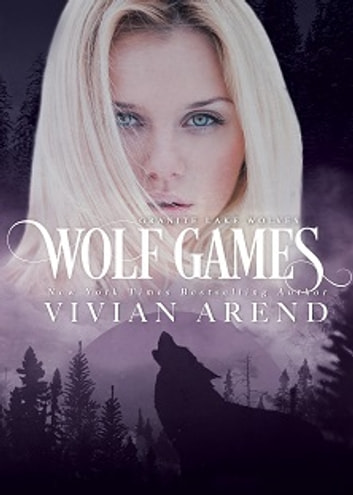 Wolf Games: Northern Lights Edition ebook by Vivian Arend