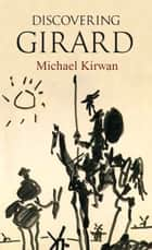 Discovering Girard ebook by Michael Kirwan