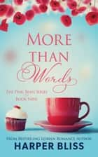 More than Words ebook by Harper Bliss