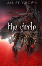 The Circle ebook by Val St. Crowe