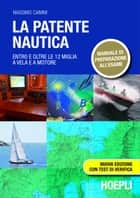 La patente nautica ebook by Massimo Caimmi