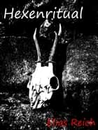 Hexenritual ebook by Elias Reich