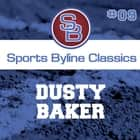 Sports Byline: Dusty Baker audiobook by Ron Barr