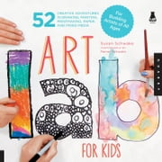Art Lab for Kids: 52 Creative Adventures in Drawing, Painting, Printmaking, Paper, and Mixed Media-For Budding Artists ebook by Susan Schwake,Rainer Schwake