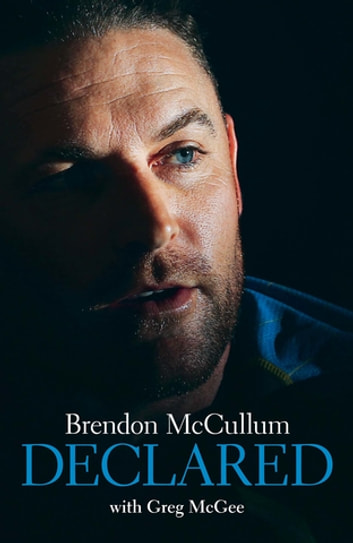 Brendon McCullum - Declared ebook by Brendon McCullum,Greg McGee