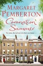 Coronation Summer ebook by Margaret Pemberton