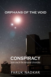 Conspiracy (Orphans of the Void #1) ebook by Faruk Nadkar