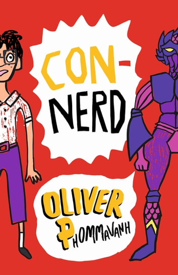 Con-nerd ebook by Oliver Phommavanh