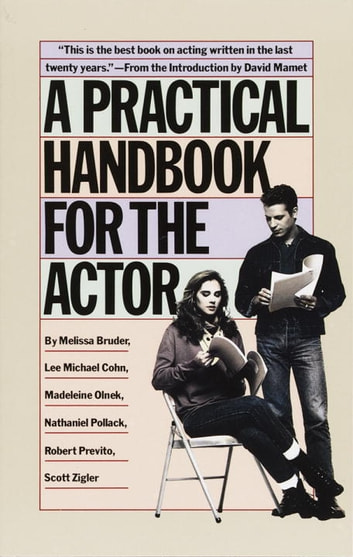 A Practical Handbook for the Actor ebook by Melissa Bruder
