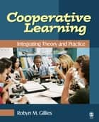 Cooperative Learning ebook by Robyn M. Gillies