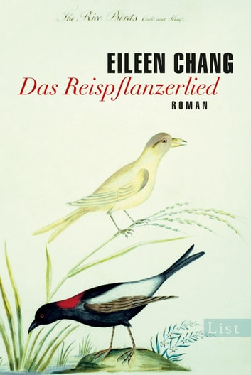 Das Reispflanzerlied - Roman ebook by Eileen Chang