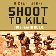 Shoot to Kill audiobook by Michael Asher