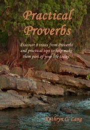 Practical Proverbs ebook by Kathryn C. Lang