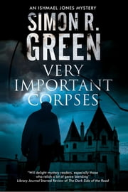 Very Important Corpses - Severn House Publishers ebook by Simon R. Green