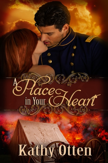 A Place in Your Heart ebook by Kathy Otten