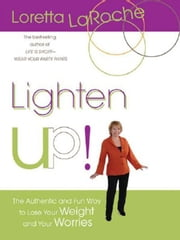 Lighten Up! ebook by Loretta LaRoche